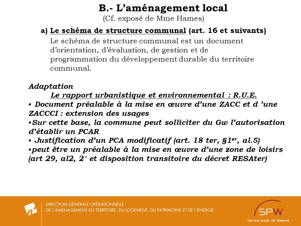 B.- L'aménagement local