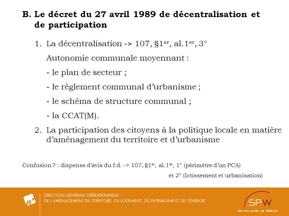 B. Le décret du 27 avril 1989 de décentralisation et de participation