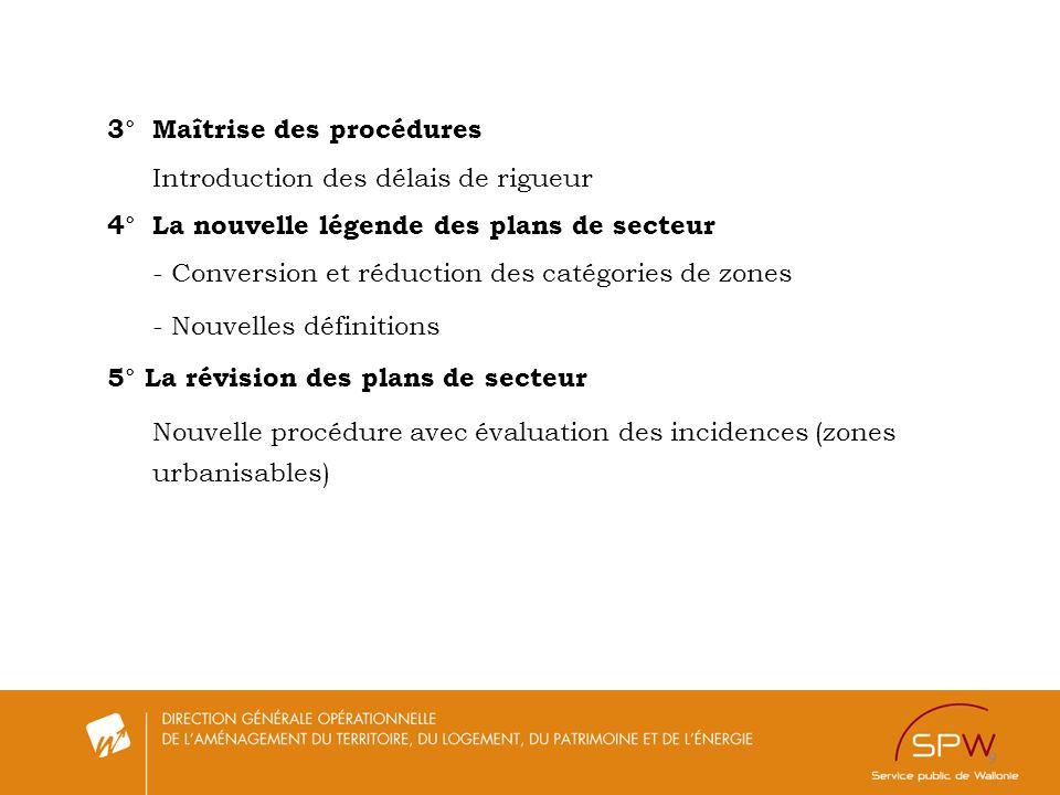 3° Maîtrise des procédures