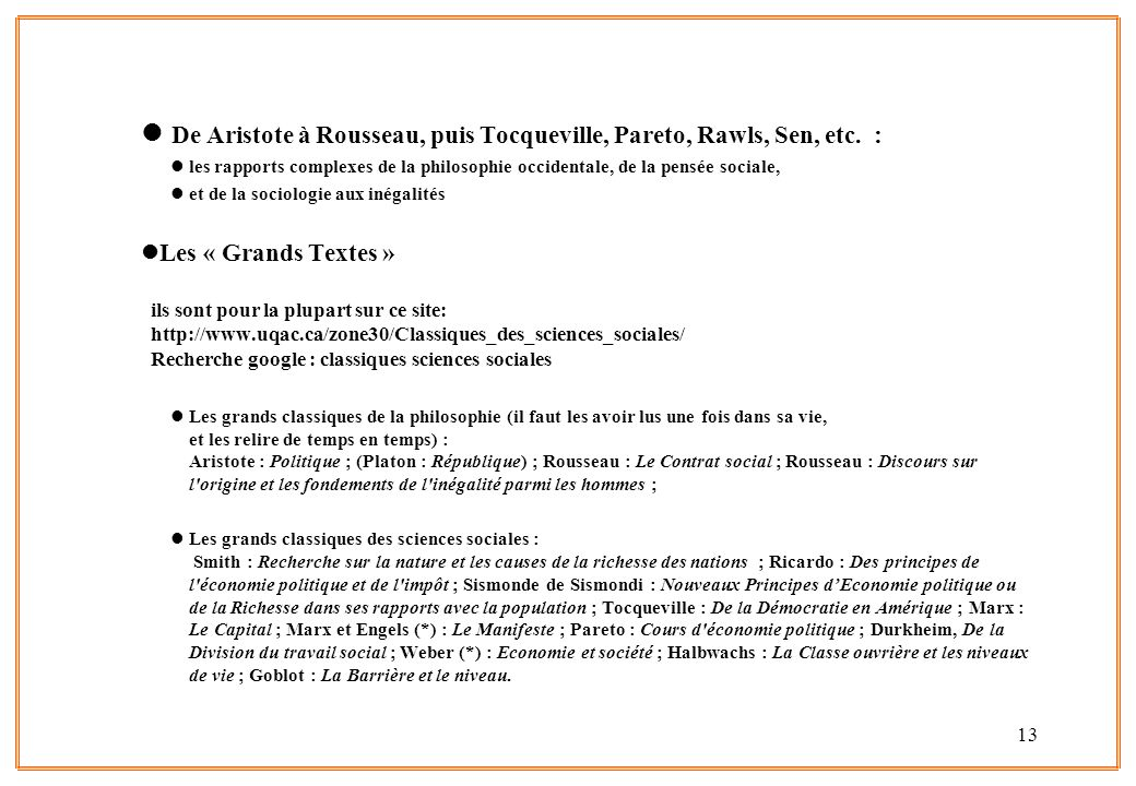 De Aristote à Rousseau, puis Tocqueville, Pareto, Rawls, Sen, etc. :