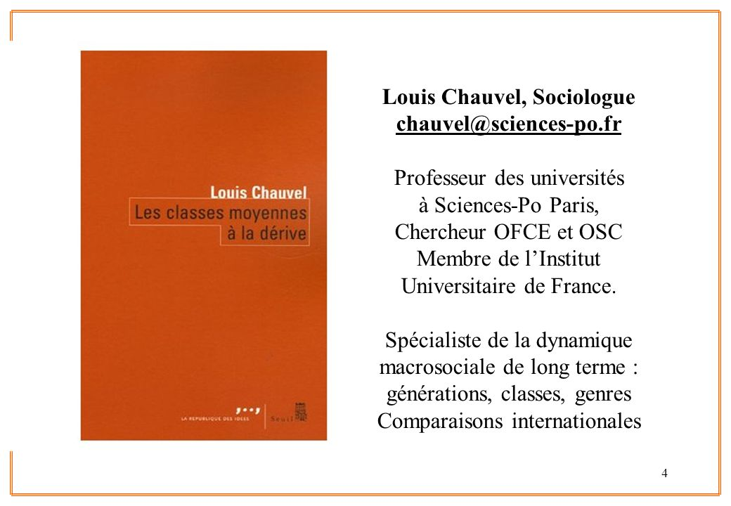 Louis Chauvel, Sociologue chauvel@sciences-po.fr