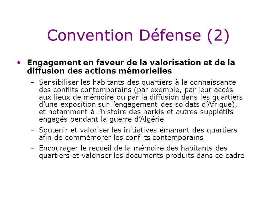 Convention Défense (2) Engagement en faveur de la valorisation et de la diffusion des actions mémorielles.