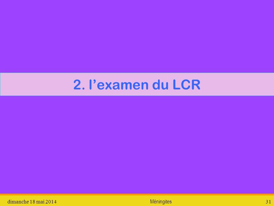 2. l'examen du LCR vendredi 31 mars 2017 Méningites