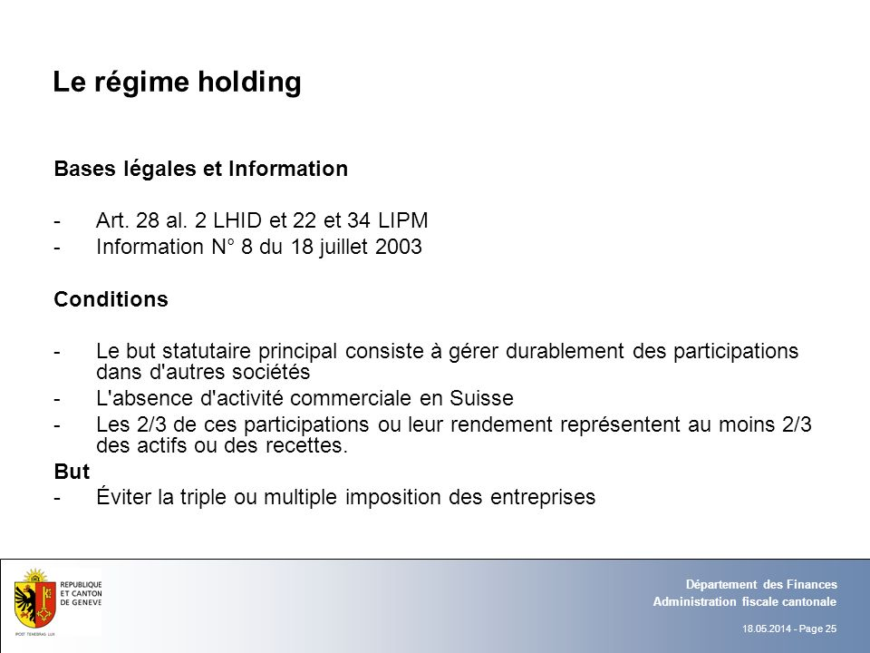 Le régime holding Bases légales et Information