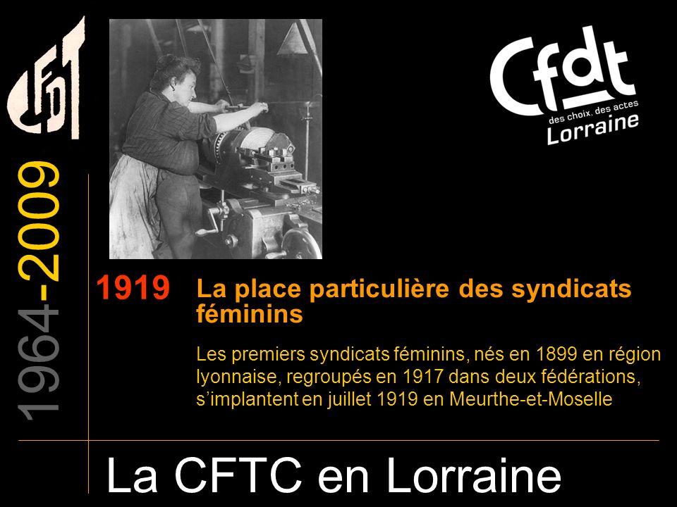1964-2009 La place particulière des syndicats féminins. 1919.