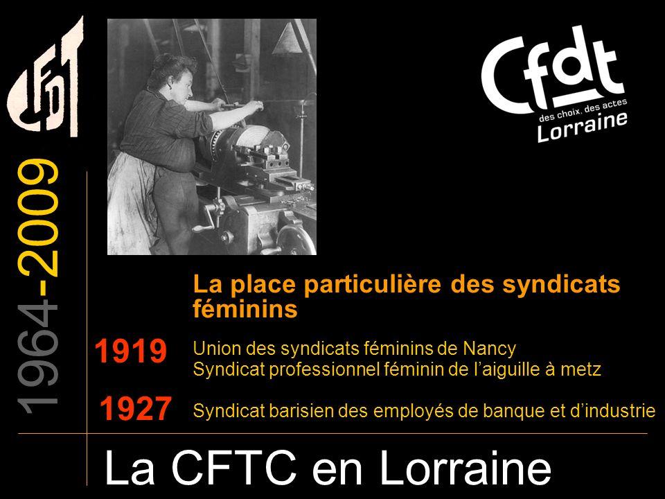 1964-2009 La place particulière des syndicats féminins. Union des syndicats féminins de Nancy. 1919.