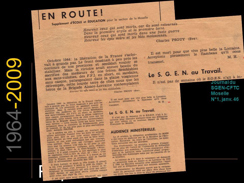 EN ROUTE Journal du SGEN-CFTC Moselle N°1, janv. 46 1964-2009 Repères