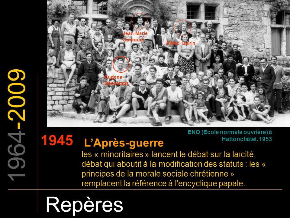 1964-2009 Repères 1945 L'Après-guerre
