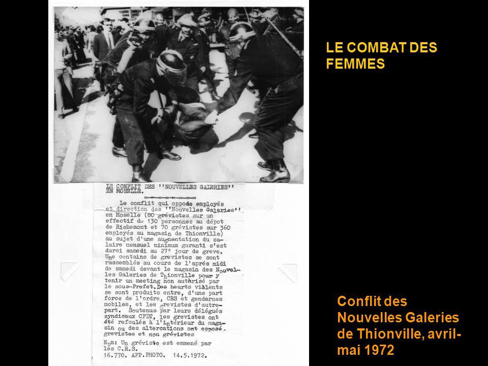 LE COMBAT DES FEMMES Conflit des Nouvelles Galeries de Thionville, avril-mai 1972