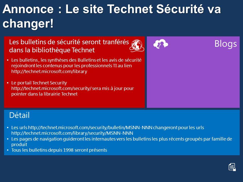 Annonce : Le site Technet Sécurité va changer!