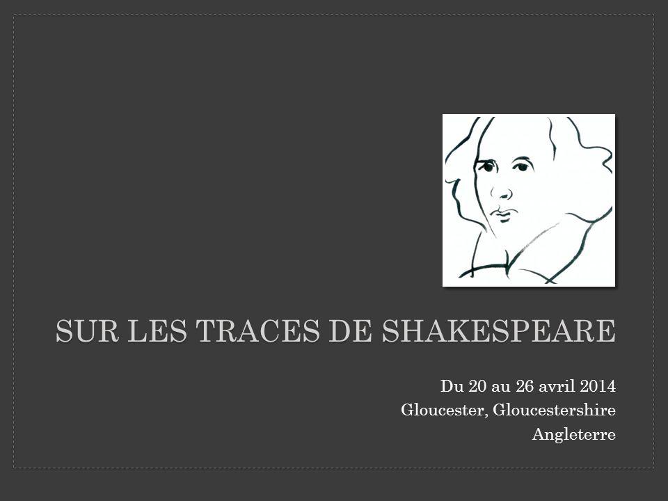 Sur les traces de Shakespeare