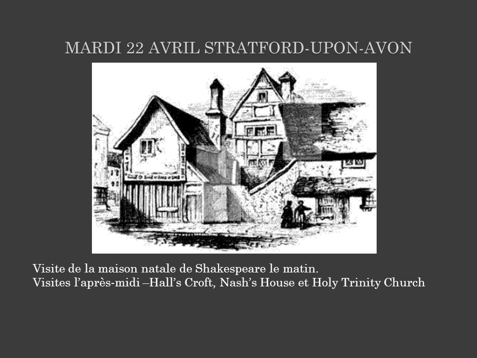 Mardi 22 avril Stratford-Upon-Avon