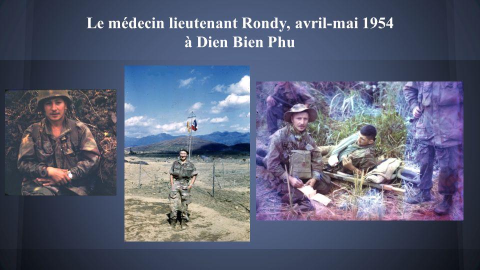 Le médecin lieutenant Rondy, avril-mai 1954 à Dien Bien Phu