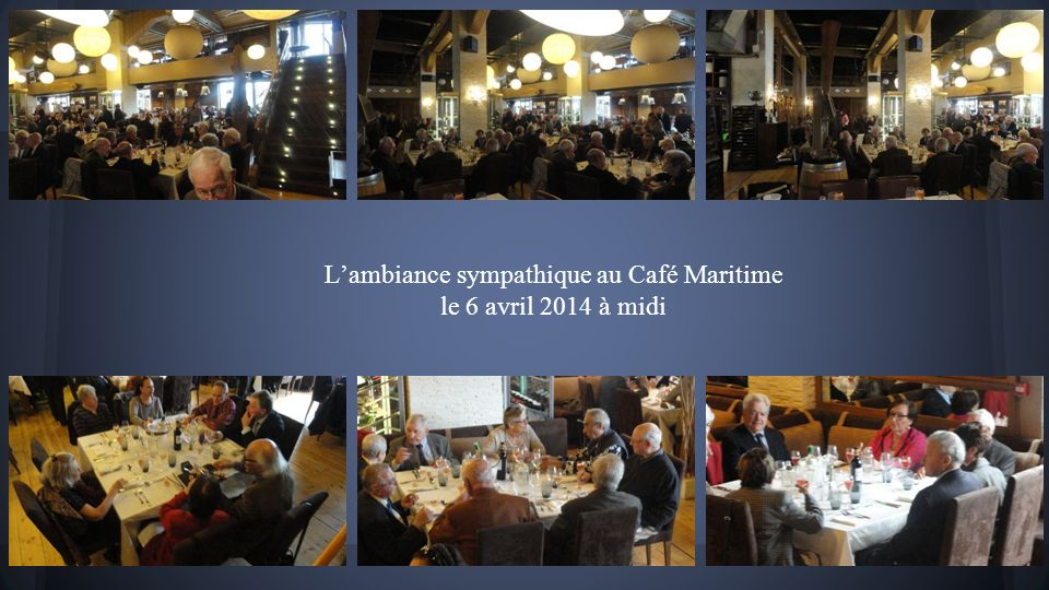 L'ambiance sympathique au Café Maritime