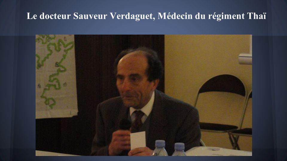Le docteur Sauveur Verdaguet, Médecin du régiment Thaï