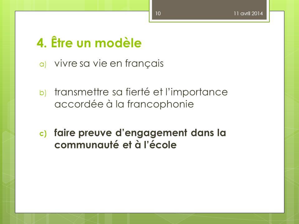 4. Être un modèle vivre sa vie en français