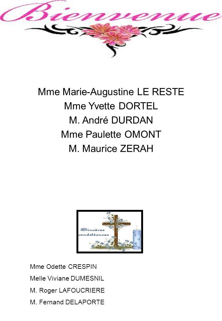 Mme Marie-Augustine LE RESTE Mme Yvette DORTEL M