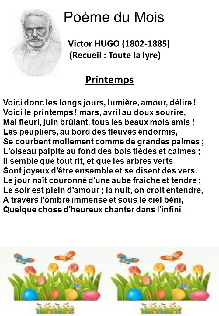 Poème du Mois Victor HUGO (1802-1885) (Recueil : Toute la lyre) Printemps