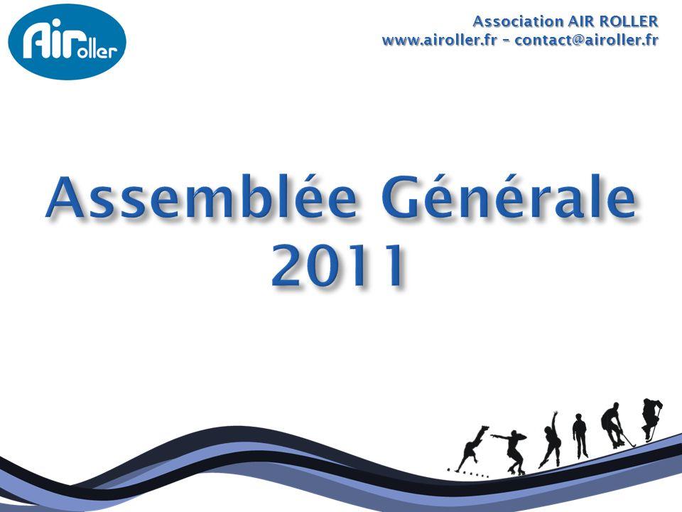 Assemblée Générale 2011 Association AIR ROLLER