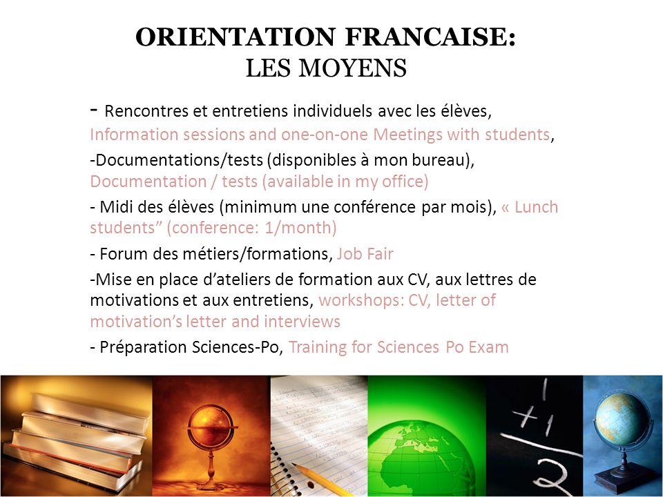ORIENTATION FRANCAISE: LES MOYENS