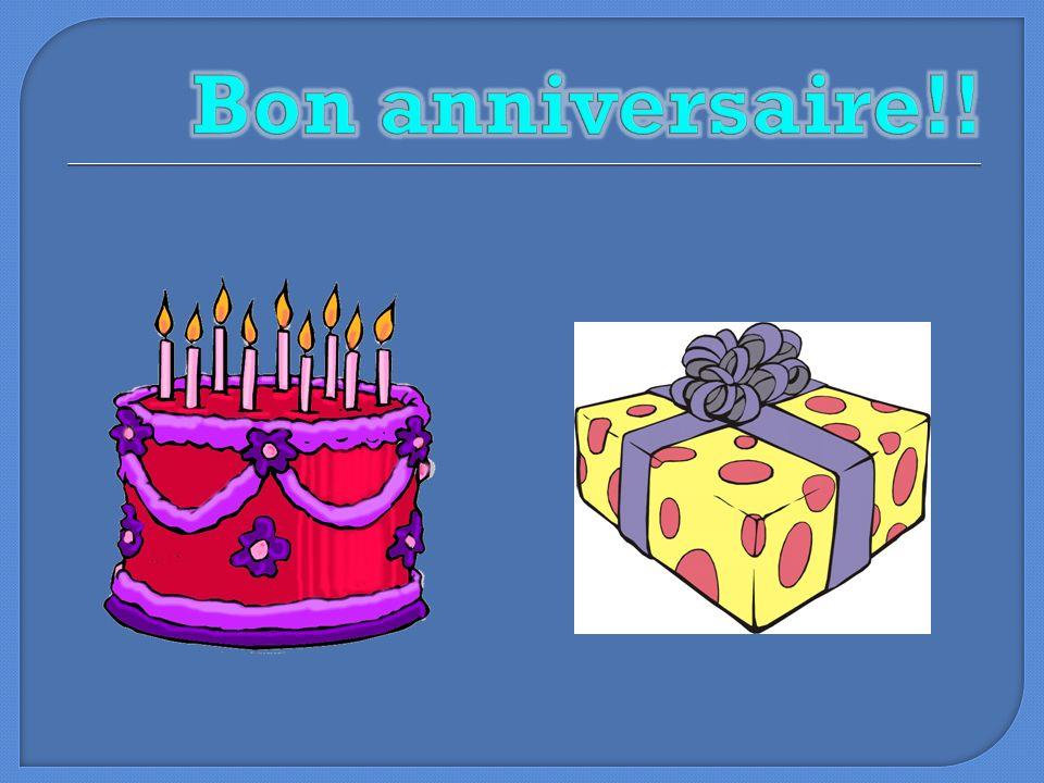 Bon anniversaire!!