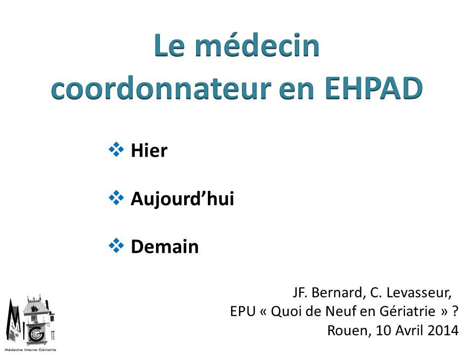Le médecin coordonnateur en EHPAD