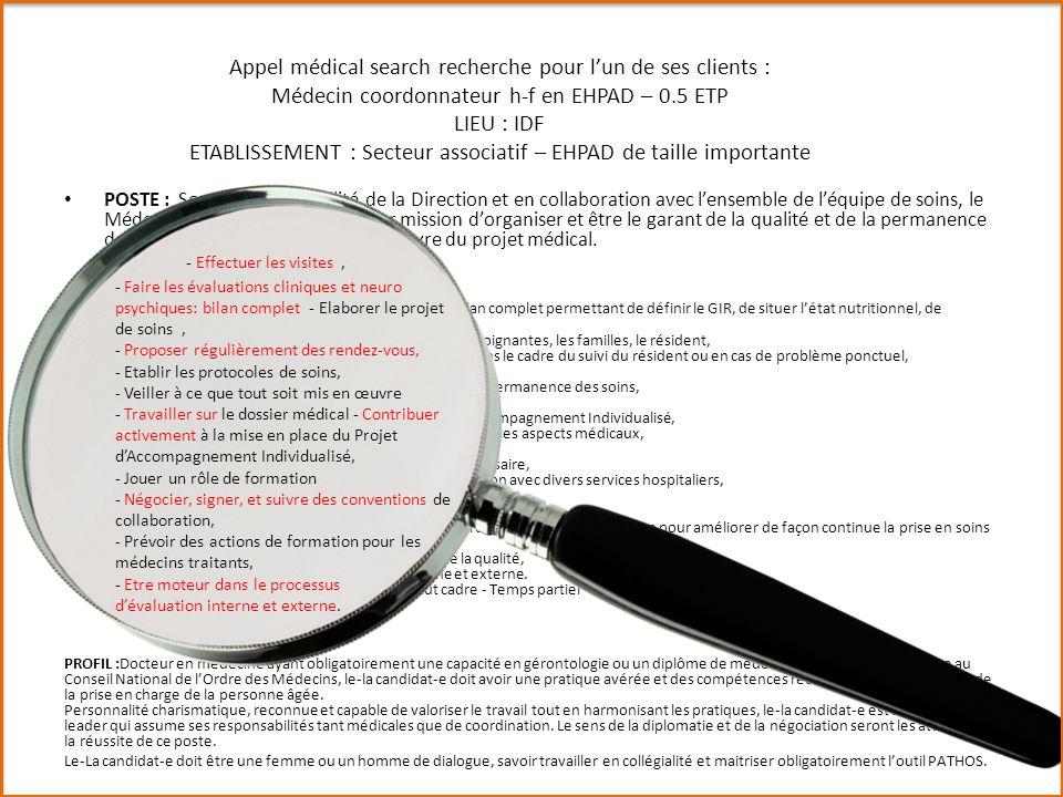 Appel médical search recherche pour l'un de ses clients : Médecin coordonnateur h-f en EHPAD – 0.5 ETP LIEU : IDF ETABLISSEMENT : Secteur associatif – EHPAD de taille importante