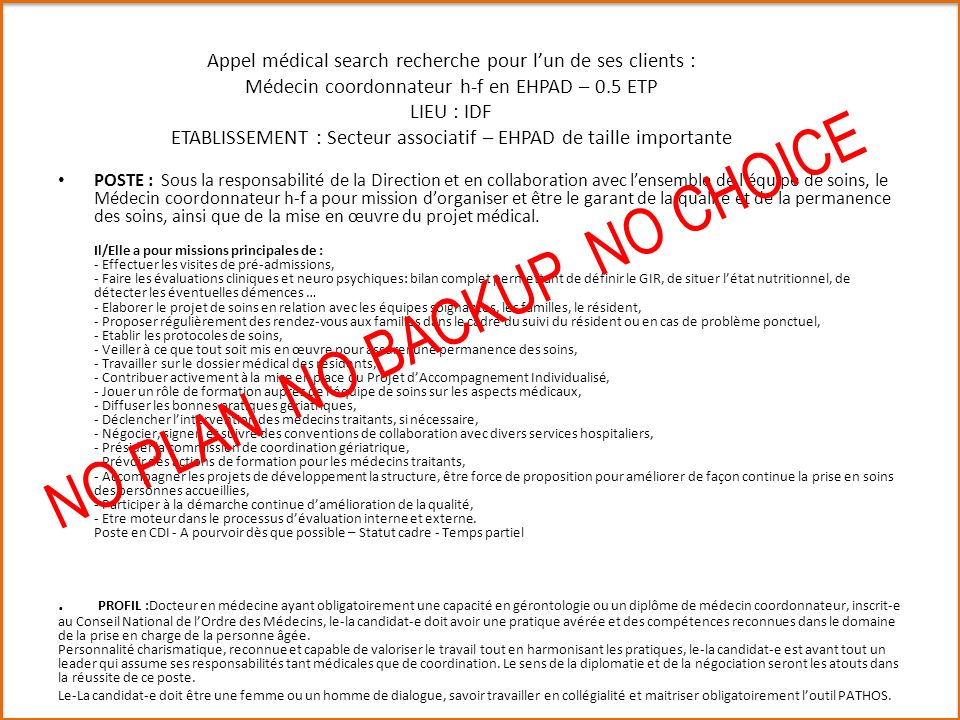 NO PLAN NO BACKUP NO CHOICE