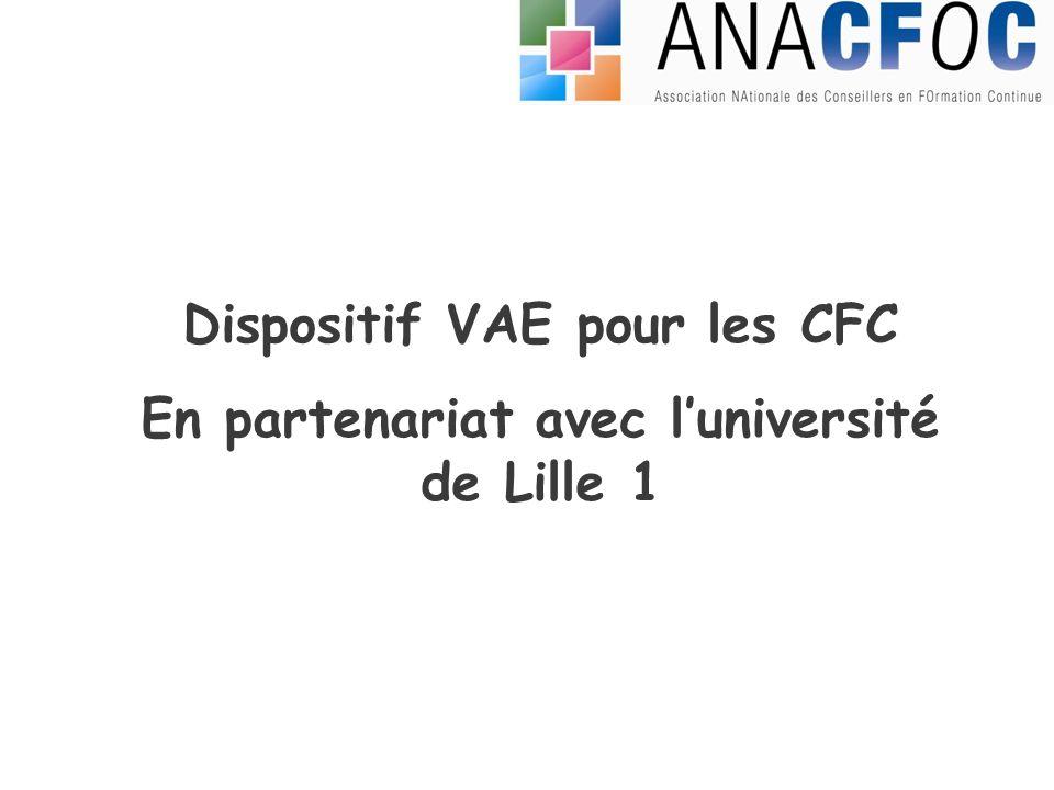 Dispositif VAE pour les CFC