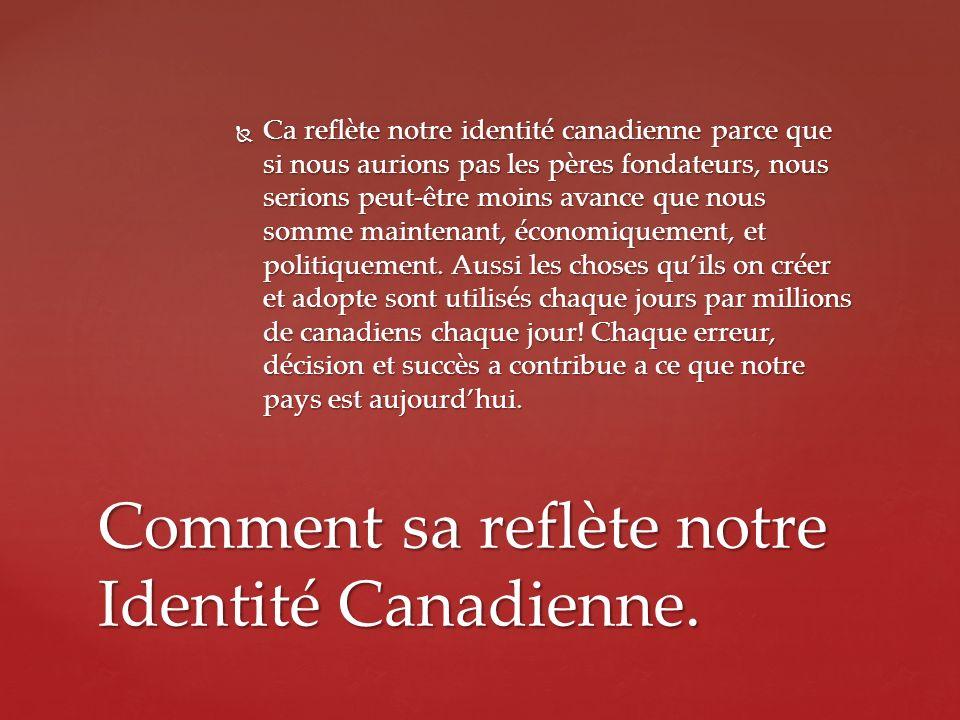 Comment sa reflète notre Identité Canadienne.