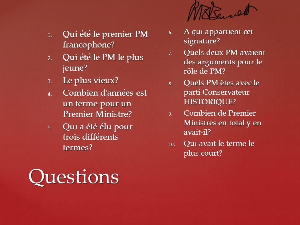 Questions Qui été le premier PM francophone