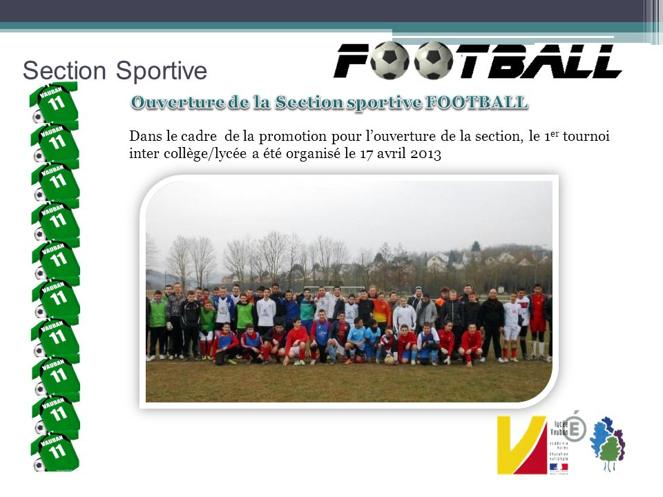 Section Sportive Ouverture de la Section sportive FOOTBALL
