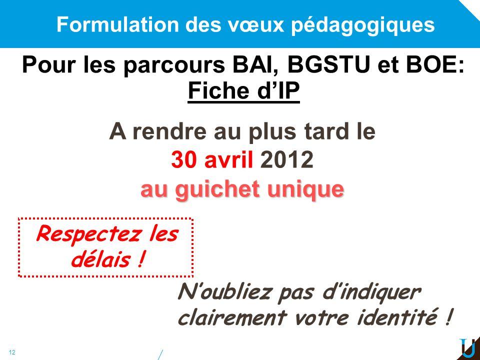 Pour les parcours BAI, BGSTU et BOE: Fiche d'IP