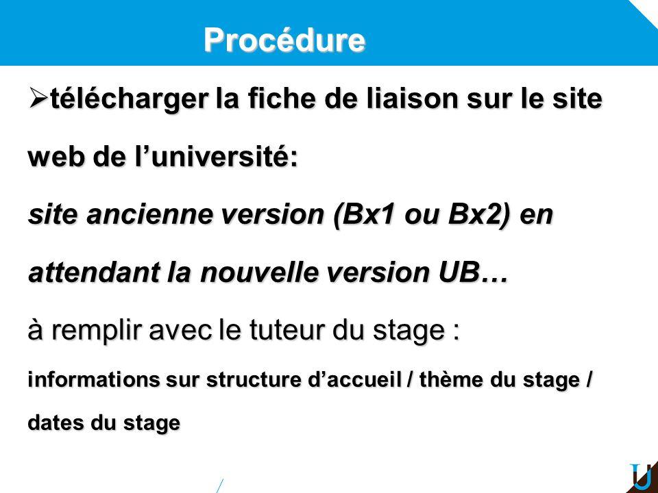 Procédure télécharger la fiche de liaison sur le site web de l'université: site ancienne version (Bx1 ou Bx2) en attendant la nouvelle version UB…