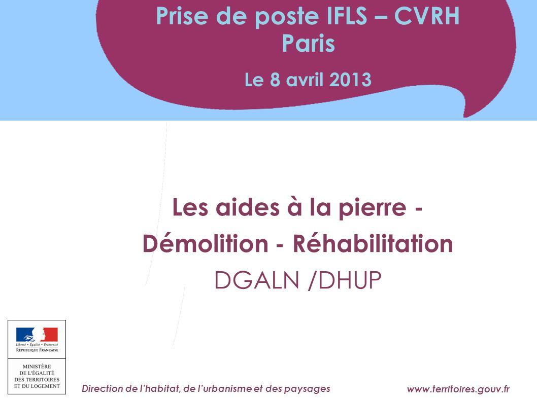 Prise de poste IFLS – CVRH Paris Démolition - Réhabilitation