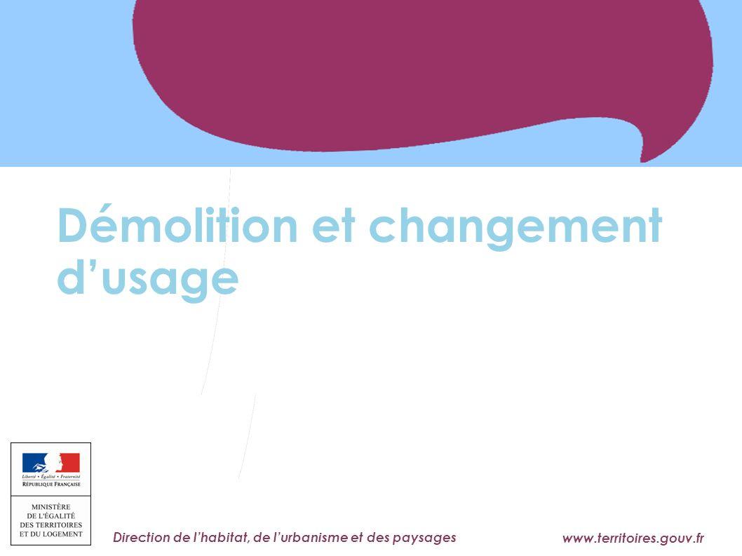 Démolition et changement d'usage