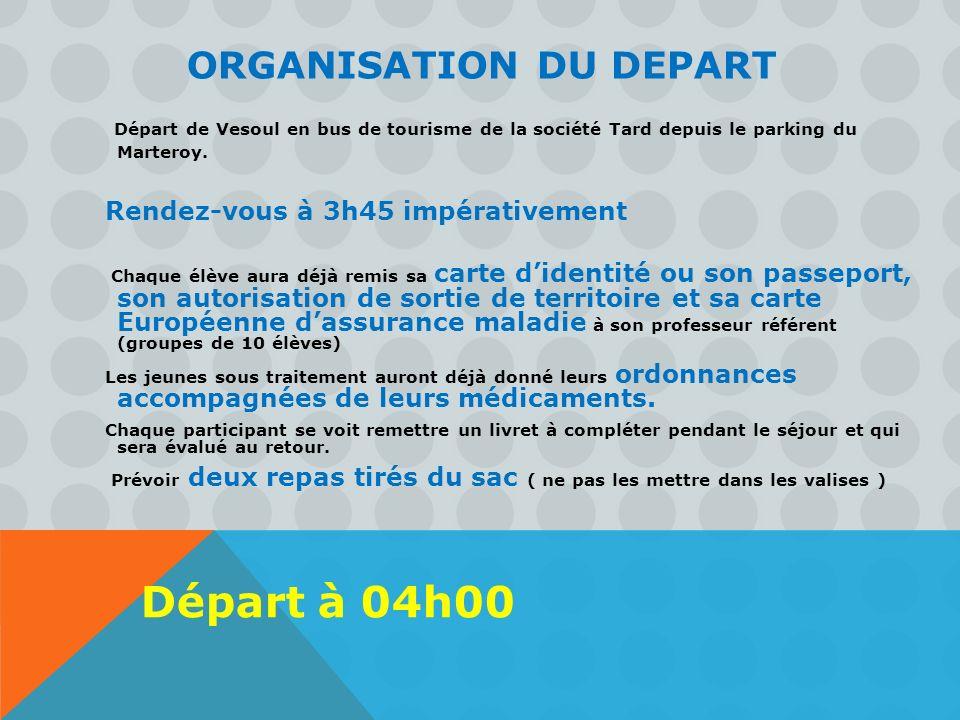 ORGANISATION DU DEPART