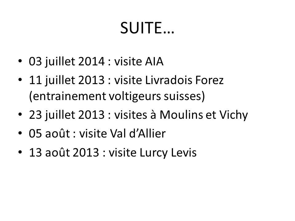 SUITE… 03 juillet 2014 : visite AIA