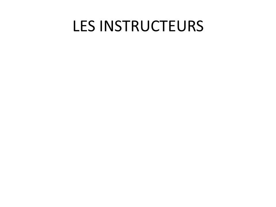 LES INSTRUCTEURS