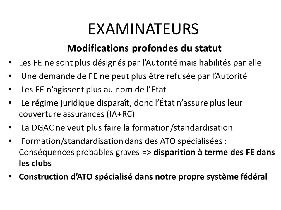 Modifications profondes du statut