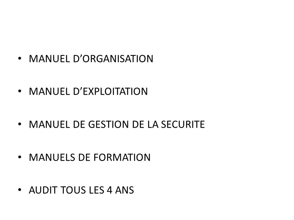 MANUEL D'ORGANISATION MANUEL D'EXPLOITATION