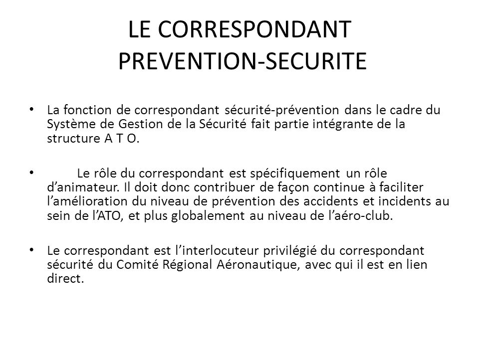 LE CORRESPONDANT PREVENTION-SECURITE
