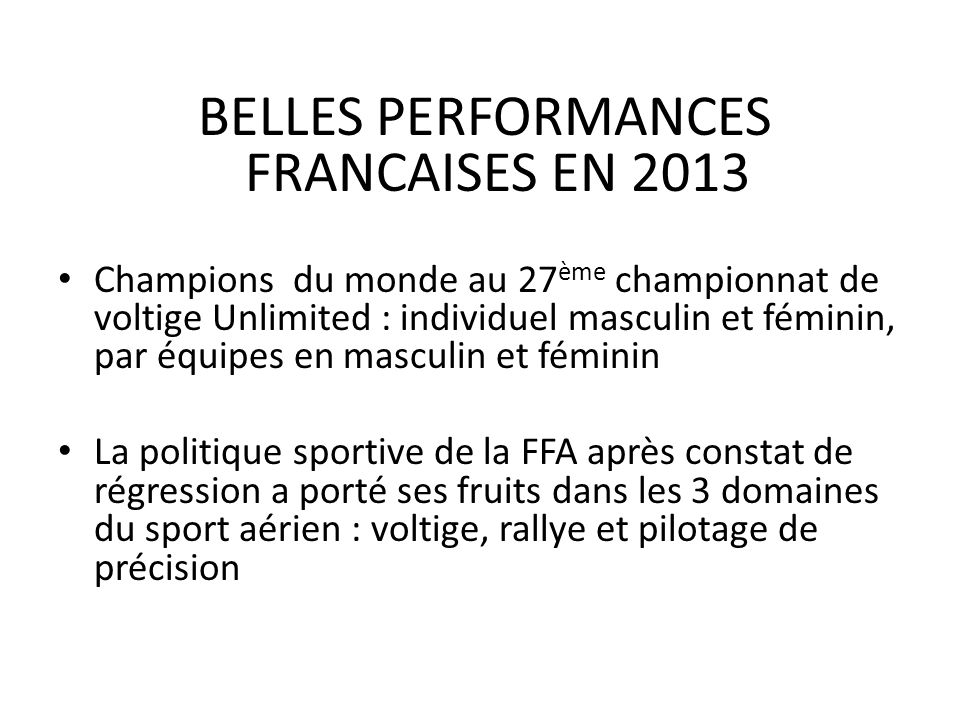 BELLES PERFORMANCES FRANCAISES EN 2013