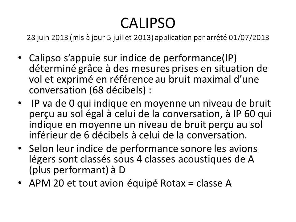 CALIPSO 28 juin 2013 (mis à jour 5 juillet 2013) application par arrêté 01/07/2013