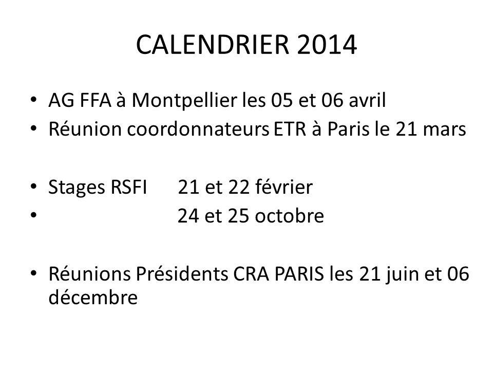 CALENDRIER 2014 AG FFA à Montpellier les 05 et 06 avril