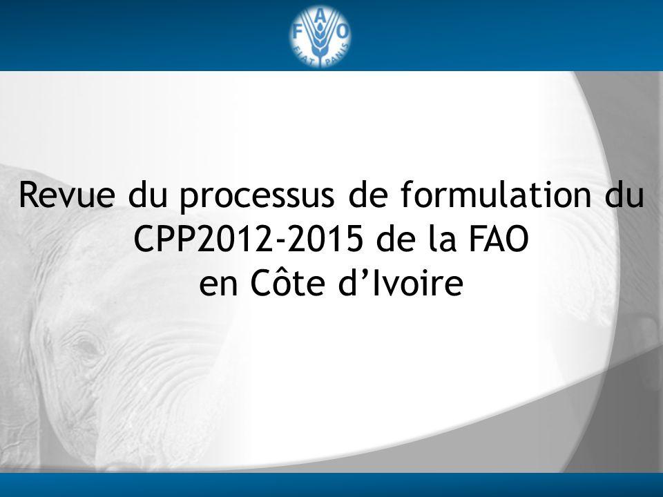 Revue du processus de formulation du CPP2012-2015 de la FAO en Côte d'Ivoire