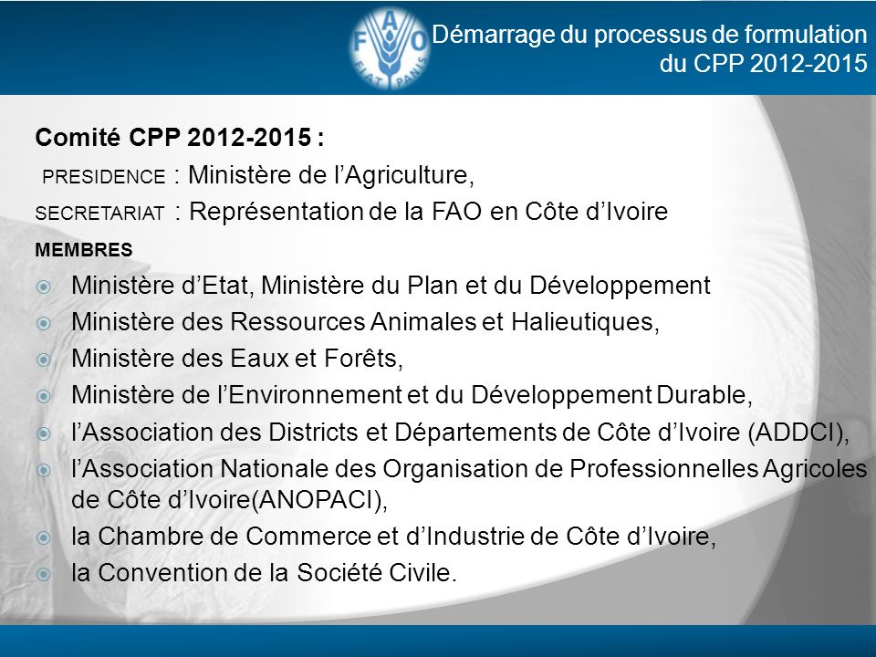 PRESIDENCE : Ministère de l'Agriculture,