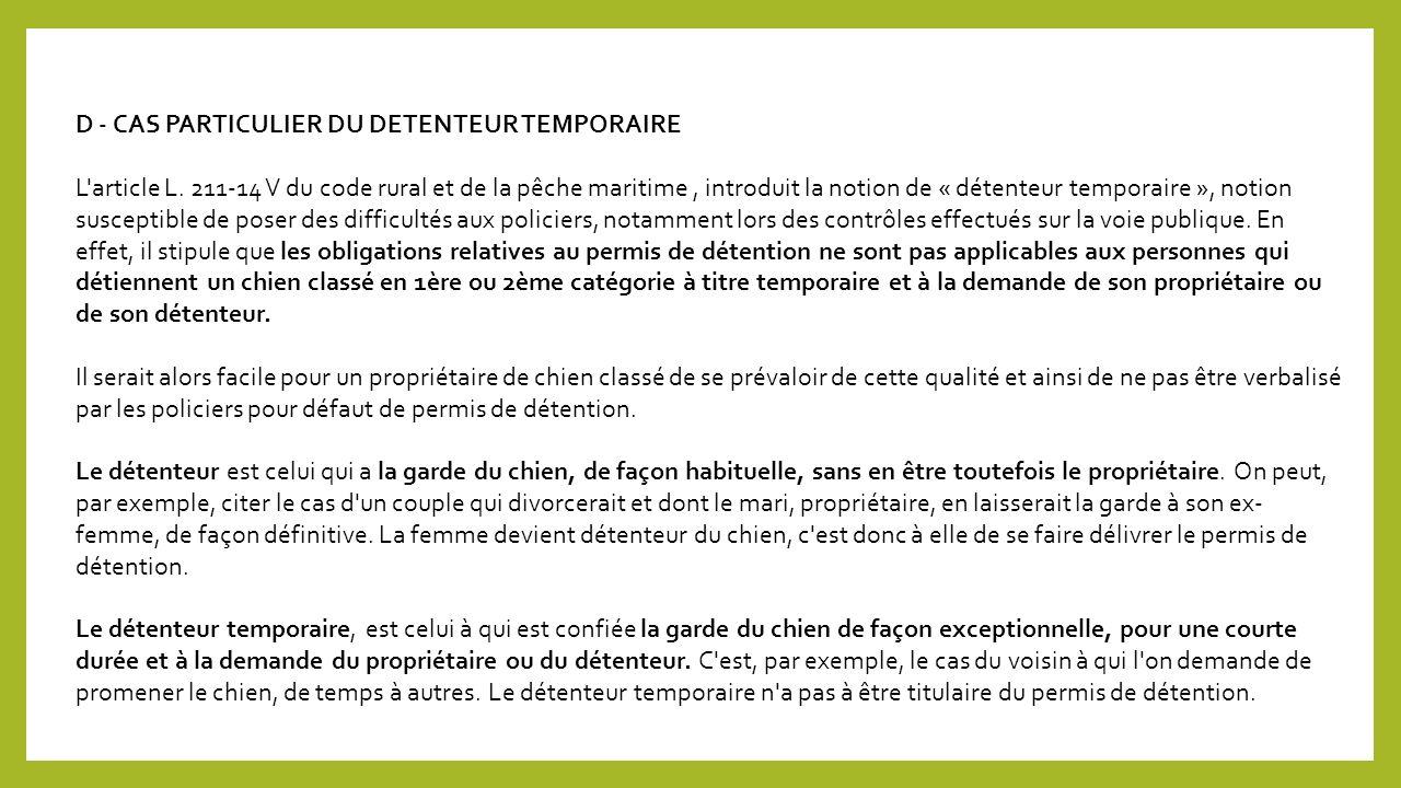D - CAS PARTICULIER DU DETENTEUR TEMPORAIRE