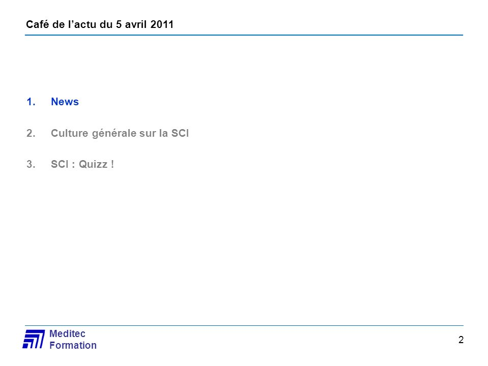 News Culture générale sur la SCI SCI : Quizz !