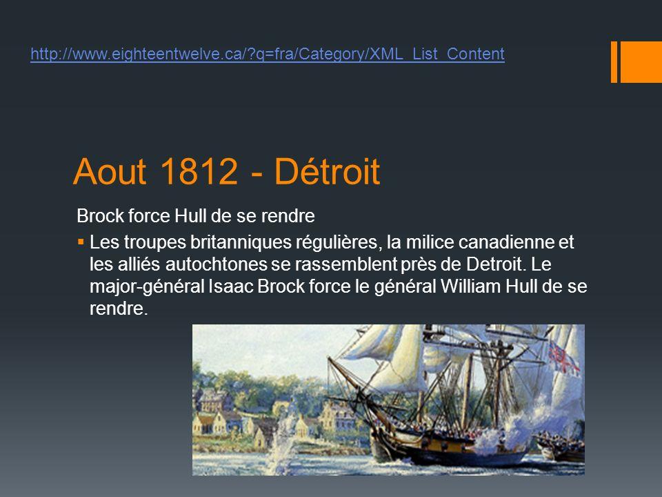 Aout 1812 - Détroit Brock force Hull de se rendre